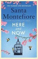 Santa Montefiore - Here and Now: Evocative, emotional and full of life, the most moving book you'll read this year - 9781471169670 - 9781471169670