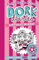 Russell, Rachel Renee - Dork Diaries: Birthday Drama! - 9781471172779 - 9781471172779