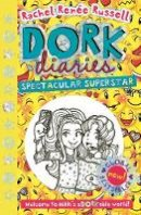 Russell, Rachel Renee - Dork Diaries: Spectacular Superstar (Volume 14) - 9781471172809 - 9781471172809