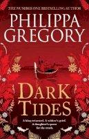 Gregory, Philippa - Dark Tides - 9781471172861 - 9781471172861