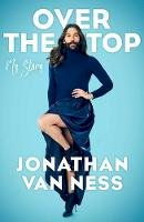 Van Ness, Jonathan - Over the Top - 9781471179921 - 9781471179921