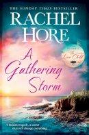 Hore, Rachel - A Gathering Storm - 9781471195693 - 9781471195693