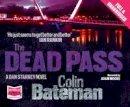 Bateman, Colin - The Dead Pass - 9781471273346 - V9781471273346