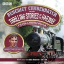 Whitechurch, Victor - Benedict Cumberbatch Reads Railway Thrillers - 9781471366161 - V9781471366161