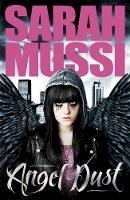 Sarah Mussi - Angel Dust - 9781471400025 - V9781471400025