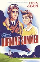 Syson, Lydia - That Burning Summer - 9781471400537 - V9781471400537