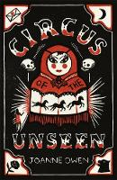 Owen, Joanne - Circus of the Unseen - 9781471401145 - V9781471401145