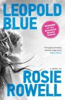Rosie Rowell - Leopold Blue - 9781471401251 - KSG0014919
