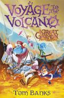 Tom Banks - The Great Galloon: Voyage to the Volcano - 9781471401701 - 9781471401701