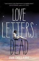 Ava Dellaira - Love Letters to the Dead - 9781471402883 - V9781471402883
