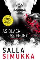Simukka, Salla - As Black as Ebony (Snow White Trilogy) - 9781471403101 - V9781471403101