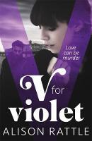 Rattle, Alison - V for Violet - 9781471403811 - V9781471403811