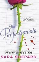 Sara Shepard - The Perfectionists - 9781471404344 - V9781471404344