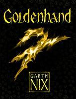 Nix, Garth - Goldenhand - 9781471404443 - V9781471404443