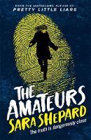Shepard, Sara - The Amateurs: Book 1 - 9781471405266 - V9781471405266