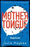 Mayhew, Julie - Mother Tongue - 9781471405945 - V9781471405945