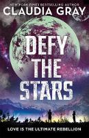 Gray, Claudia - Defy the Stars - 9781471406362 - V9781471406362