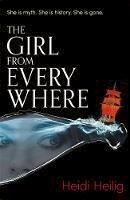 Heilig, Heidi - The Girl From Everywhere - 9781471406652 - V9781471406652