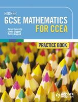 Connolly, Anne - Higher GCSE Mathematics for CCEA Practice Book - 9781471800801 - V9781471800801