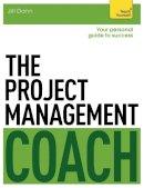 Jill Dann - The Project Management Coach: Teach Yourself - 9781471801525 - V9781471801525