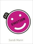 Mann, Sandi - Emotion: All That Matters (Teach Yourself) - 9781471801617 - V9781471801617