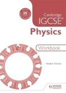 Kennett, Heahter - Cambridge IGCSE Physics Workbook - 9781471807244 - V9781471807244