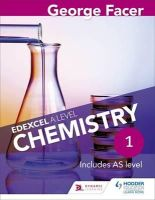 Facer, George - George Facer's Edexcel A Level Chemistry Year 1 Student Book: Year 1 - 9781471807404 - V9781471807404