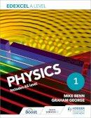 Benn, Mike, George, Graham - Edexcel A Level Physics: Year 1 - 9781471807527 - V9781471807527