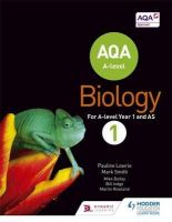 Lowrie, Pauline, Smith, Mark - AQA A Level Biology Year 1 Student Book (Collins AQA A-Level Biology) - 9781471807619 - V9781471807619