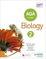 Lowrie, Pauline, Smith, Mark - AQA A Level Biology Student Book 2: Year 2 - 9781471807640 - V9781471807640