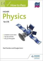 Chambers, Paul, Gavin, Douglas - How to Pass Higher Physics for CfE (How to Pass - Higher Level) - 9781471808258 - V9781471808258