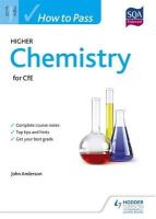 Anderson, John - How to Pass Higher Chemistry for CFE (How to Pass - Higher Level) - 9781471808289 - V9781471808289