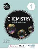 Smith, Mike, Older, John - OCR A Level Chemistry Student Book 1 - 9781471827068 - V9781471827068
