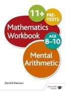Hanson, David E. - Mental Arithmetic Workbook Age 8-10 - 9781471829505 - V9781471829505