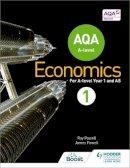 Powell, Ray, Powell, James - AQA A-Level Economics Book 1: Book 1 - 9781471829789 - V9781471829789