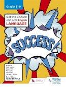 Brindle, Keith - AQA GCSE English Language Grades 5-9 Student's Book: Grades 5-9 - 9781471832857 - V9781471832857