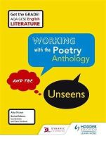 Howe, Alan, Woodhouse, Geraldine, Molloy, Laryssa - AQA GCSE English Literature Working with the Poetry Anthology and the Unseens - 9781471832888 - V9781471832888