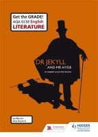 Bennett, Sue, Stockwin, Dave, Fuller, Steward - Dr Jekyll and Mr Hyde (AQA GCSE English Literature Set Texts) - 9781471832901 - V9781471832901