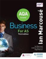 Marcouse, Ian, Watson, Nigel, Hammond, Andrew - AQA Business for AS (Marcouse) - 9781471835803 - V9781471835803