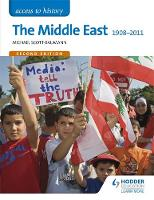 Scott-Baumann, Michael - The Middle East 1908-2011 (Access to History) - 9781471838415 - V9781471838415
