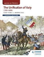 Stiles, Andrina, Pearce, Robert - The Access to History: The Unification of Italy 1789-1896 - 9781471838590 - V9781471838590