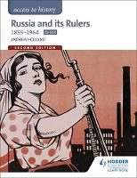 Holland, Andrew - Access to History: Russia and its Rulers 1855-1964 for OCR - 9781471838941 - V9781471838941
