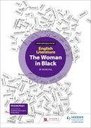 Duncan, Nick - WJEC Eduqas GCSE English Literature: The Woman in Black - 9781471839696 - V9781471839696