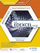 - Mastering Mathematics for Edexcel GCSE: Foundation 2/Higher 1 - 9781471839894 - V9781471839894