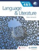 Ashworth, Gillian, Kaiserimam - Language and Literature for the IB MYP 4 & 5: By Concept - 9781471841668 - V9781471841668