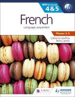 Jouffrey, Catherine, Lamon, Remy - French for the IB MYP 4 & 5: By Concept - 9781471841835 - V9781471841835
