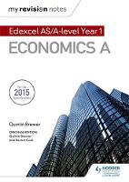 Brewer, Quintin, Cole, Rachel - Edexcel as Economics (My Revision Notes) - 9781471841989 - V9781471841989