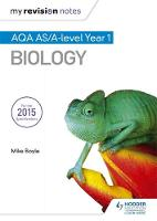 Boyle, Mike - AQA as Biology (My Revision Notes) - 9781471842016 - V9781471842016