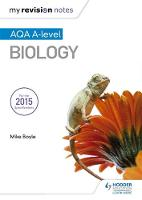 Boyle, Mike - My Revision Notes: AQA A Level Biology - 9781471842191 - V9781471842191