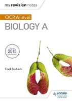 Sochacki, Frank - My Revision Notes: OCR A Level Biology A - 9781471842269 - V9781471842269